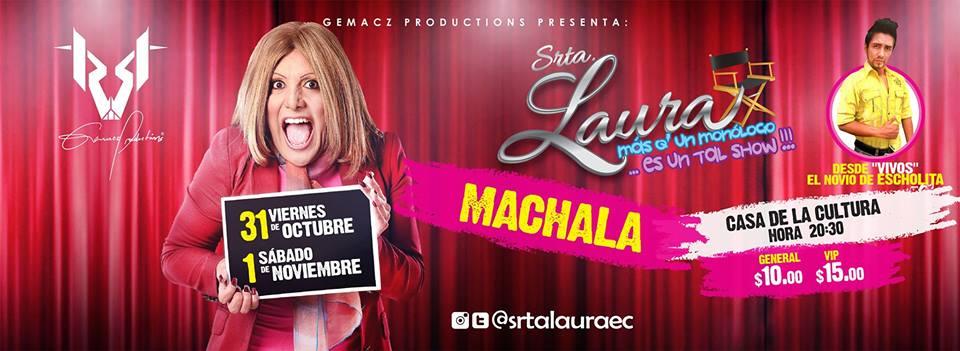 """El Show de la Srta. Laura"""" llega a Machala"""